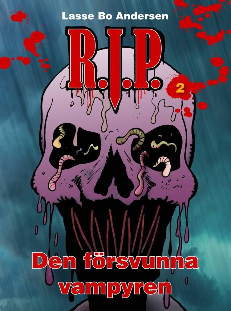 R.I.P. 2 - Den försvunna vampyren af Lasse Bo Andersen