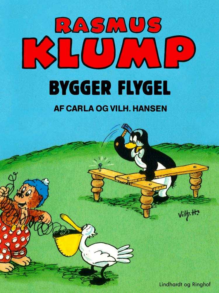 Rasmus Klump bygger flygel af Vilhelm Hansen og Carla Hansen