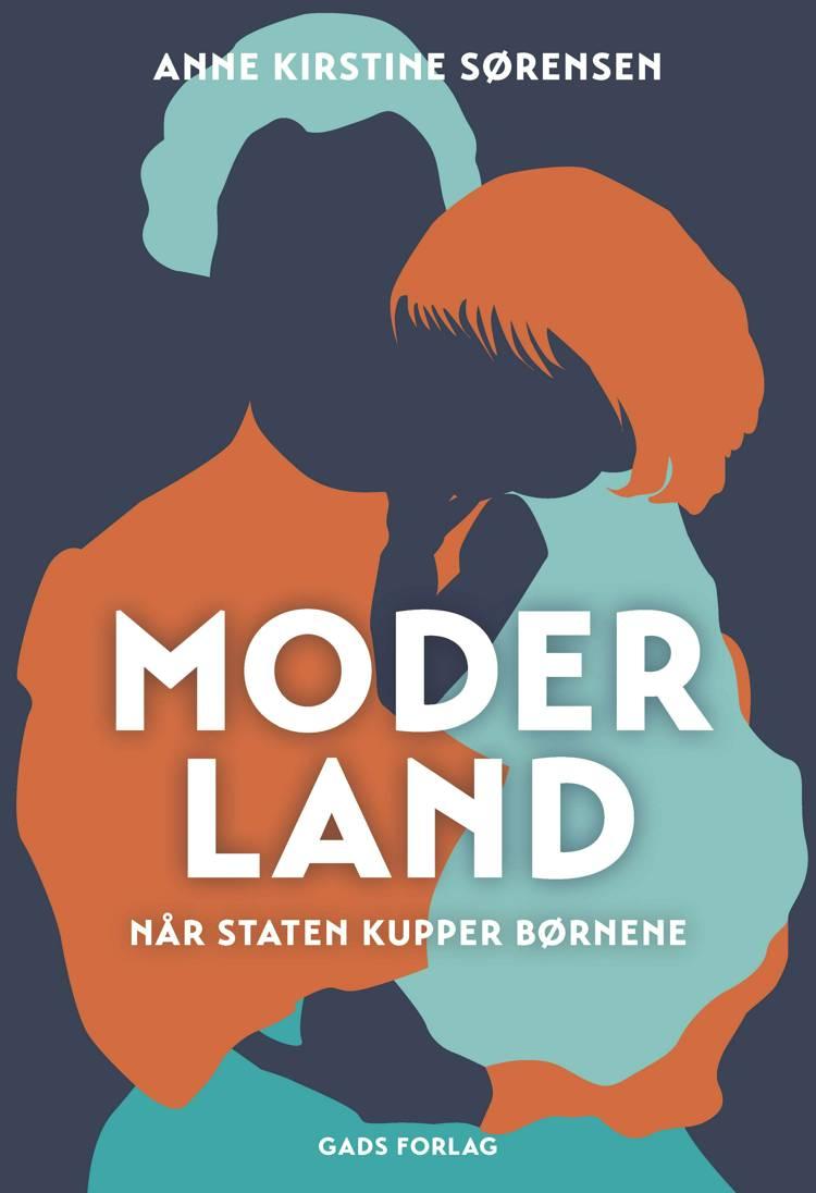 Moderland af Anne Kirstine Sørensen
