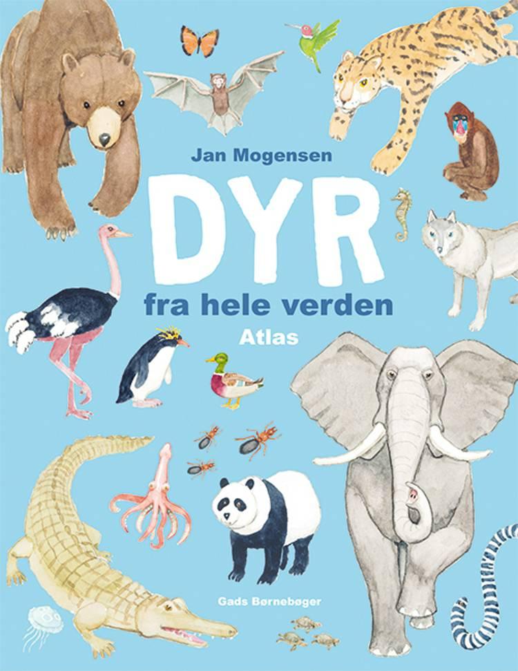 DYR fra hele verden - ATLAS af Jan Mogensen