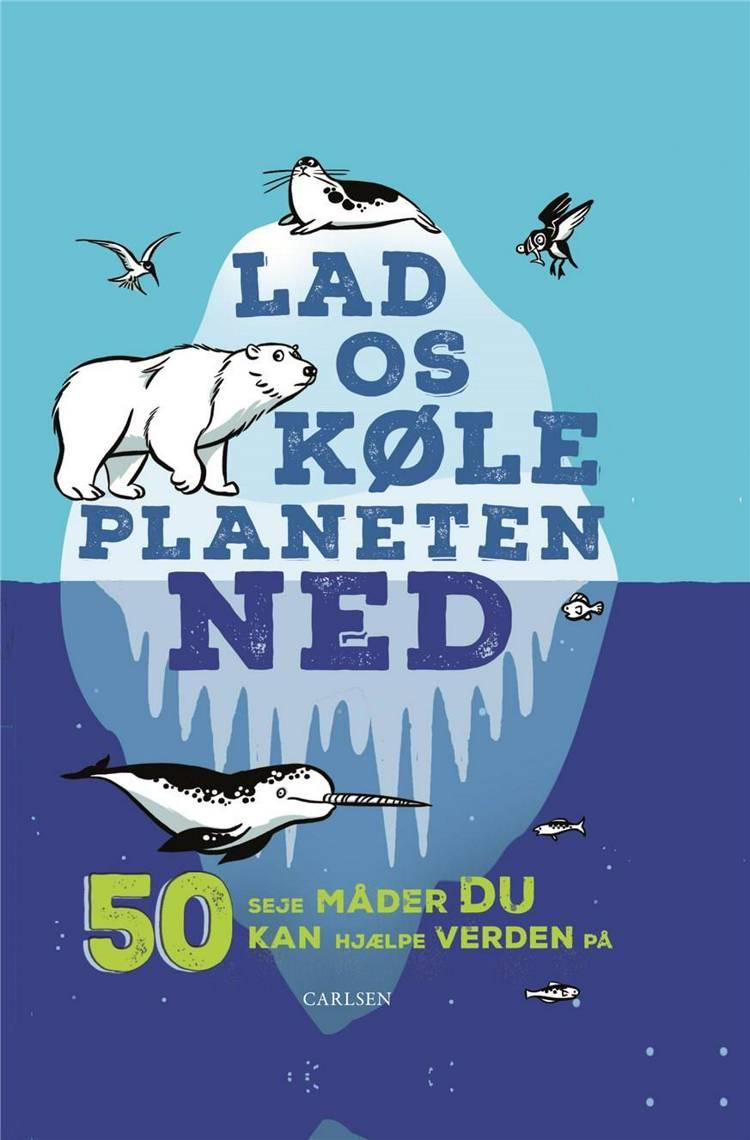Lad os køle planeten ned af Isabel Thomas