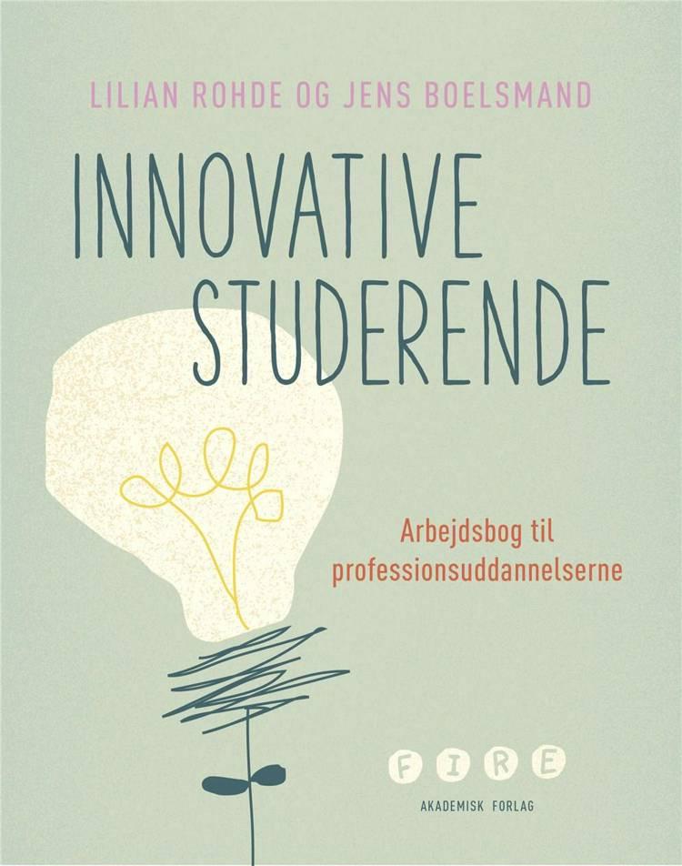 Innovative studerende af Lilian Rohde og Jens Boelsmand