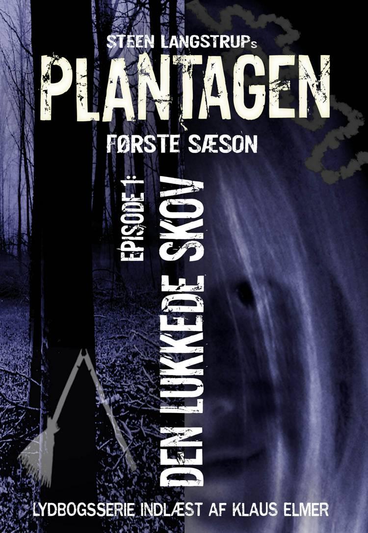 Plantagen, sæson 1, episode 1 af Steen Langstrup