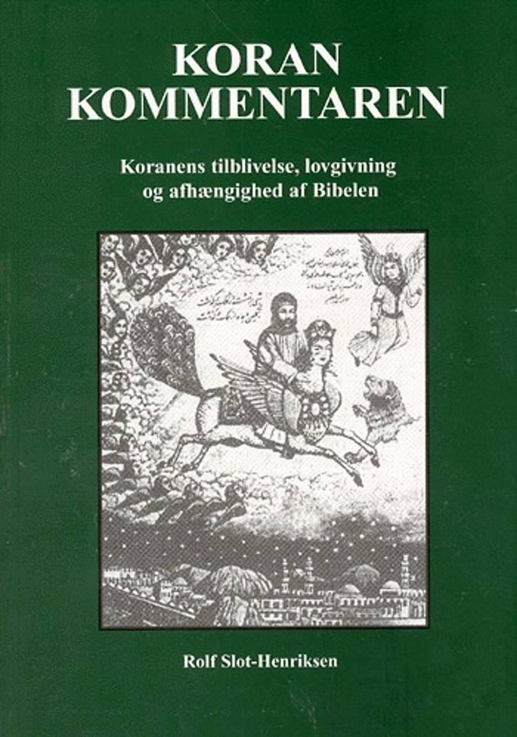 Koran kommentaren af Rolf Slot-Henriksen