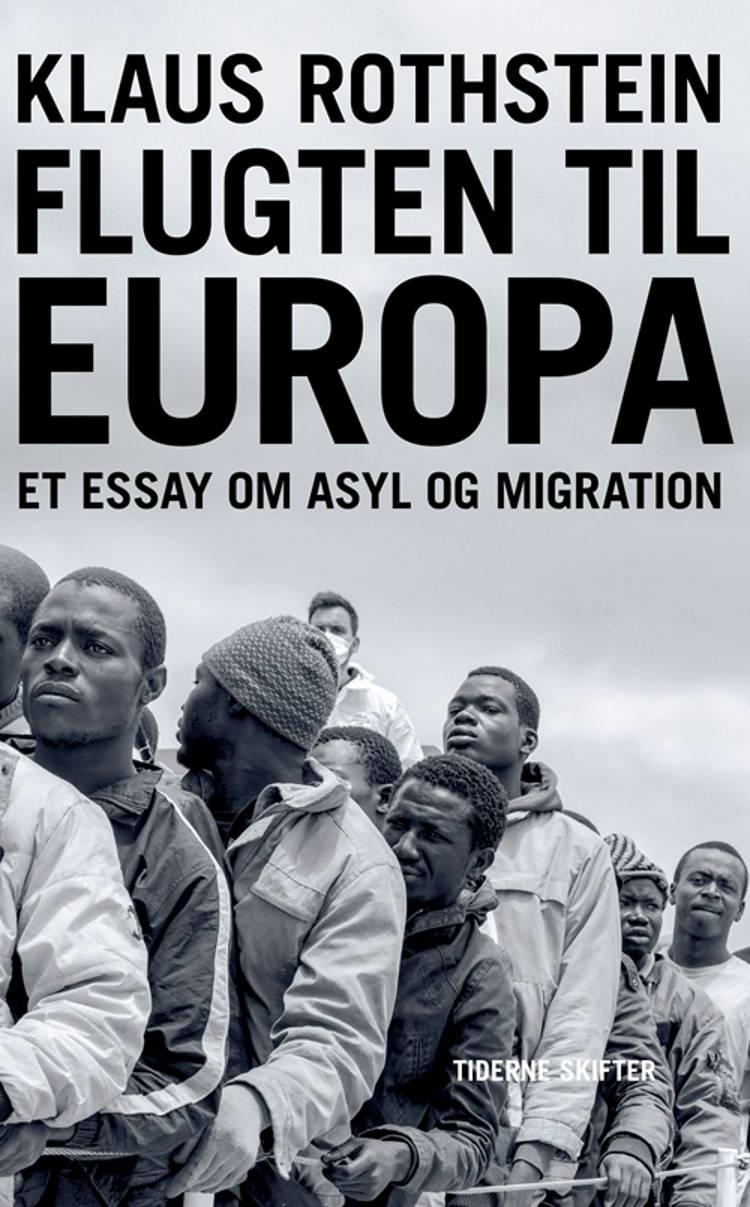 Flugten til Europa af Klaus Rothstein