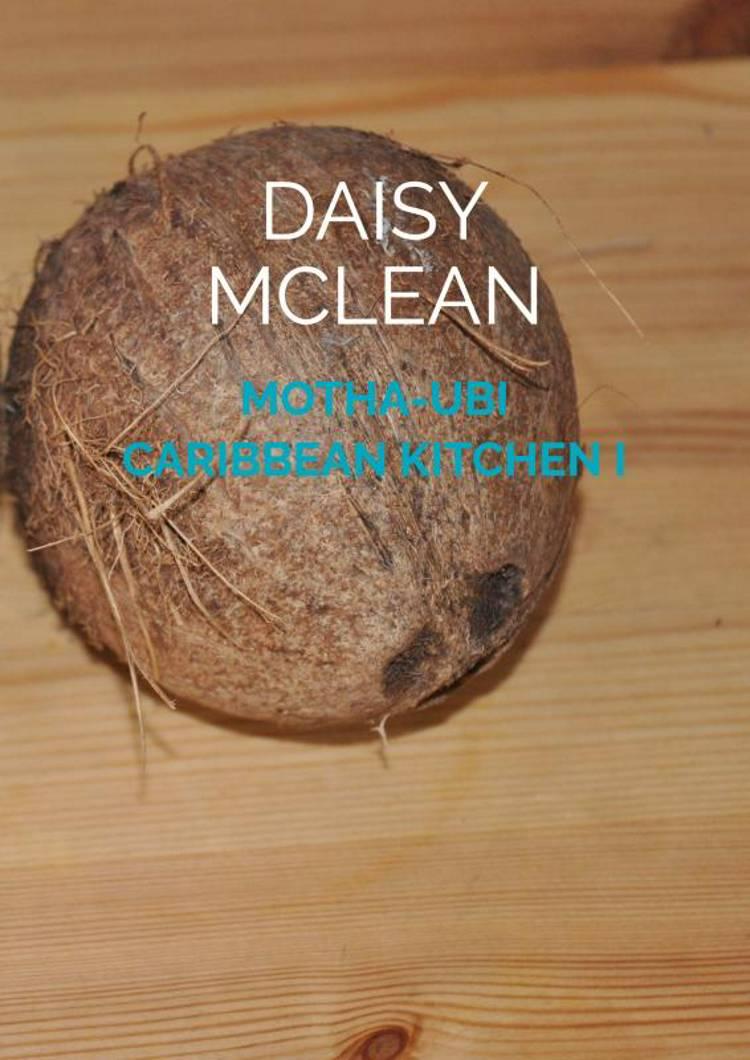 Motha-Ubi Caribbean Kitchen I af Daisy McLean