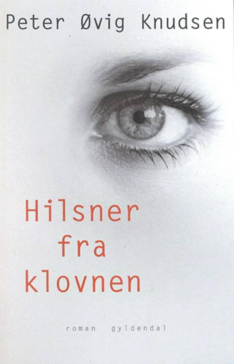 Hilsner fra klovnen af Peter Øvig Knudsen
