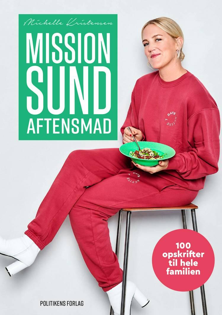 Mission sund aftensmad af Michelle Kristensen