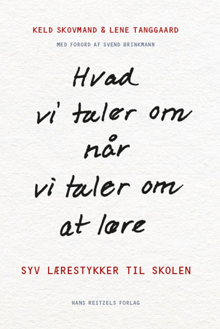 Hvad vi taler om, når vi taler om at lære af Lene Tanggaard og Keld Skovmand