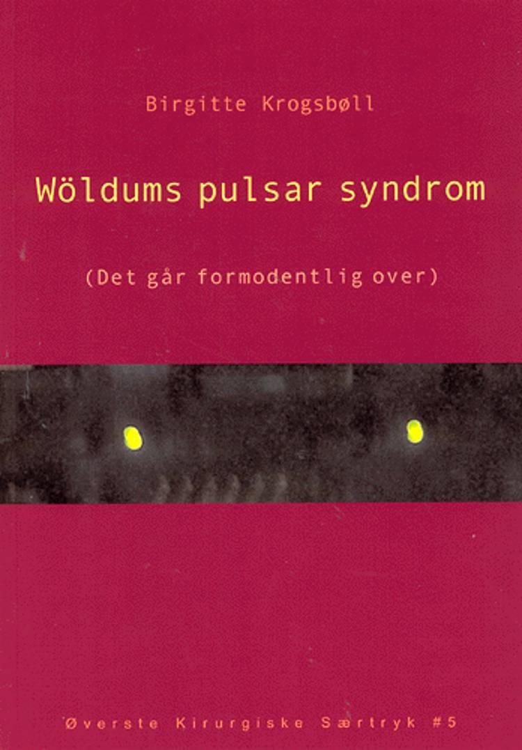 Wöldums pulsar syndrom af Birgitte Krogsbøll