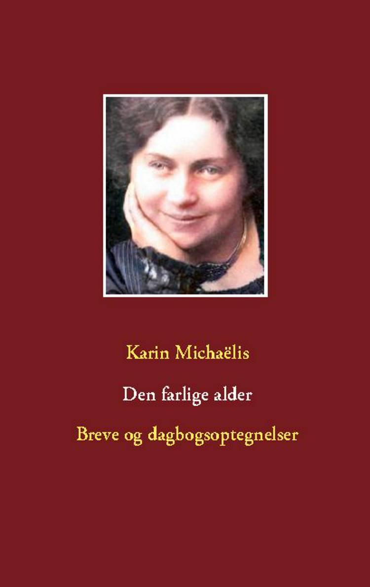 Den farlige alder af Karin Michaëlis