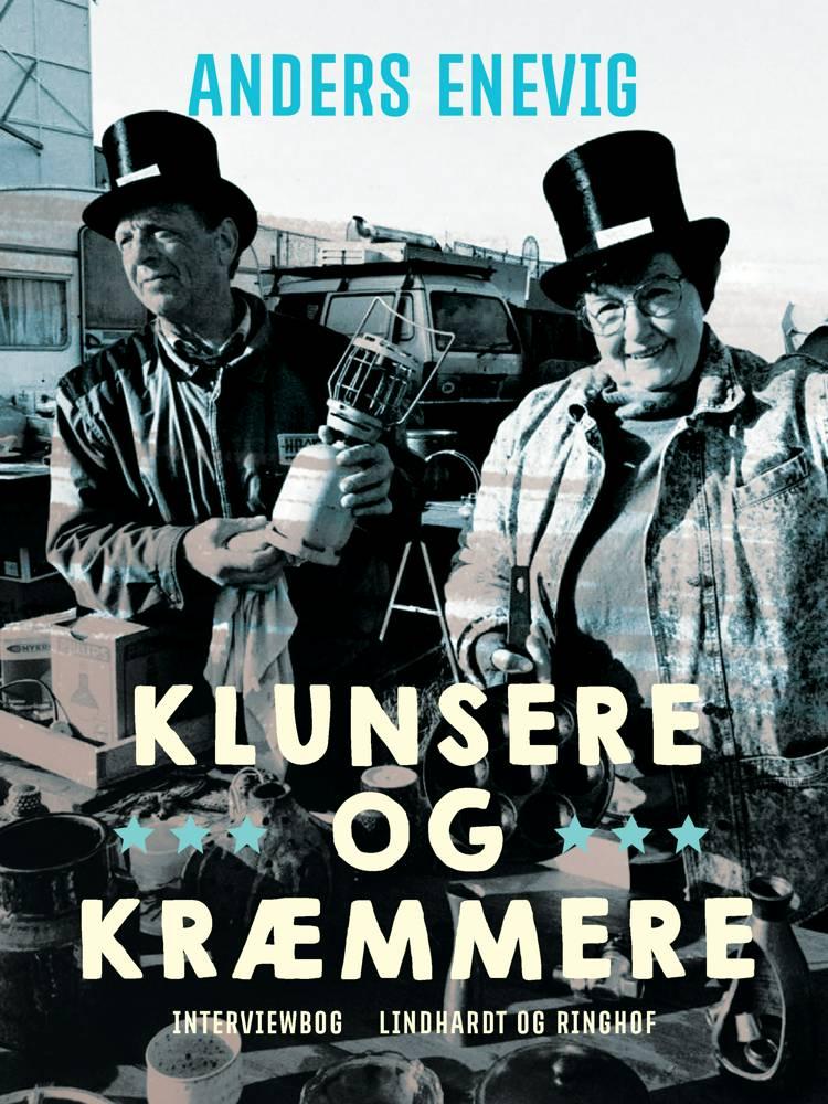 Klunsere og kræmmere af Anders Enevig
