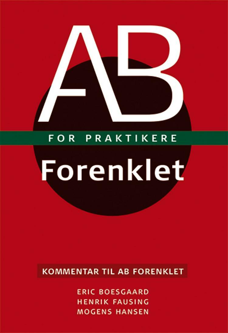 AB forenklet for praktikere af Mogens Hansen, Eric Boesgaard og Henrik Fausing