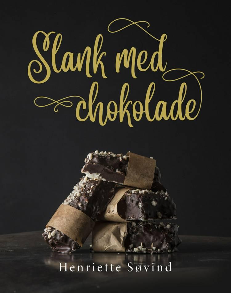 Slank med chokolade af Henriette Søvind