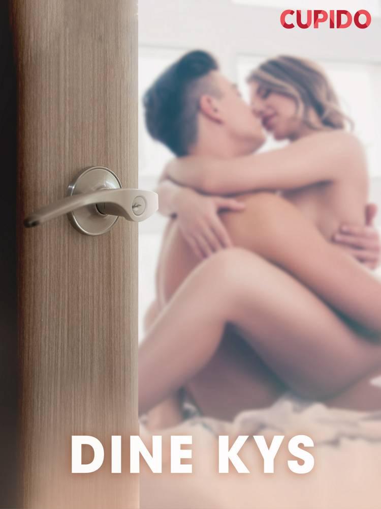 Dine kys - erotiske noveller af Cupido