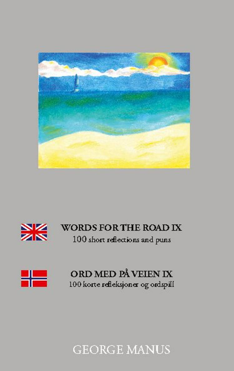 Words for the Road IX af George Manus