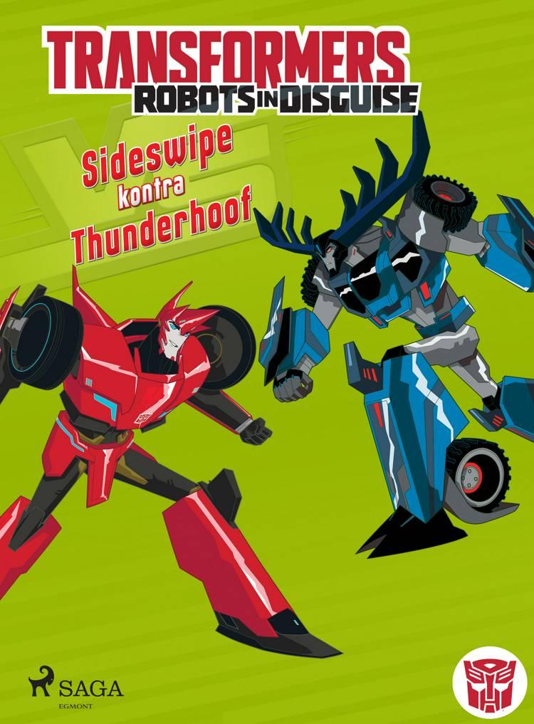 Transformers - Robots in Disguise - Sideswipe kontra Thunderhoof af John Sazaklis