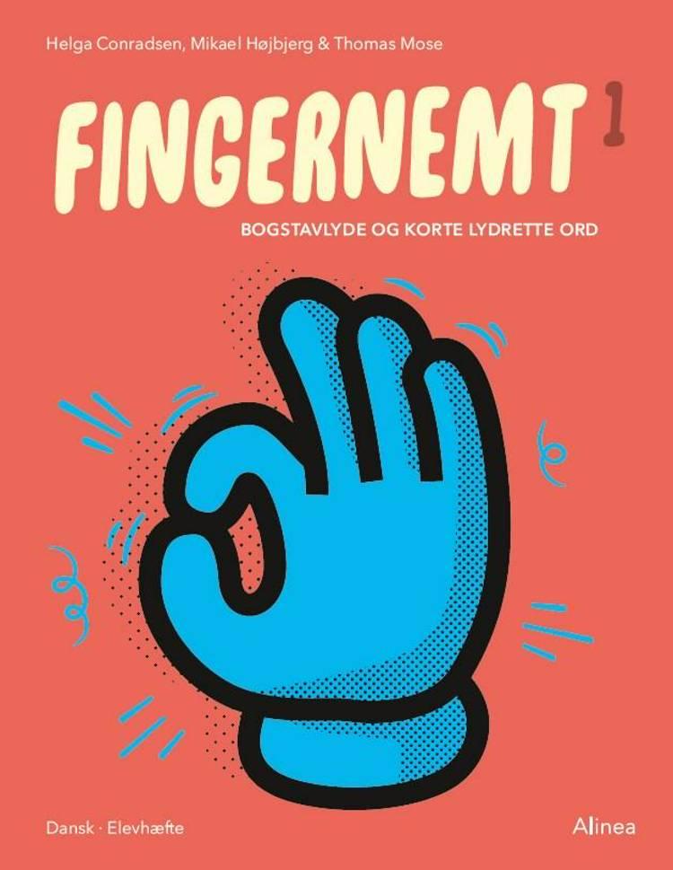 Fingernemt 1, Bogstavlyde og korte lydrette ord af Thomas Mose, Mikael Højbjerg og Helga Conradsen