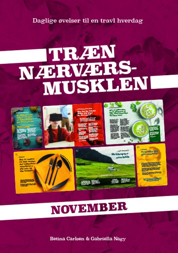 Træn Nærværs-musklen November af Gabriella Nagy og Betina Carlsen