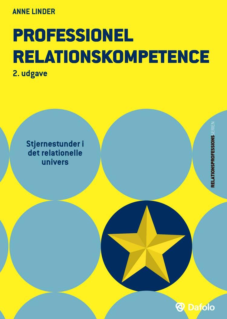 Professionel relationskompetence af Anne Linder