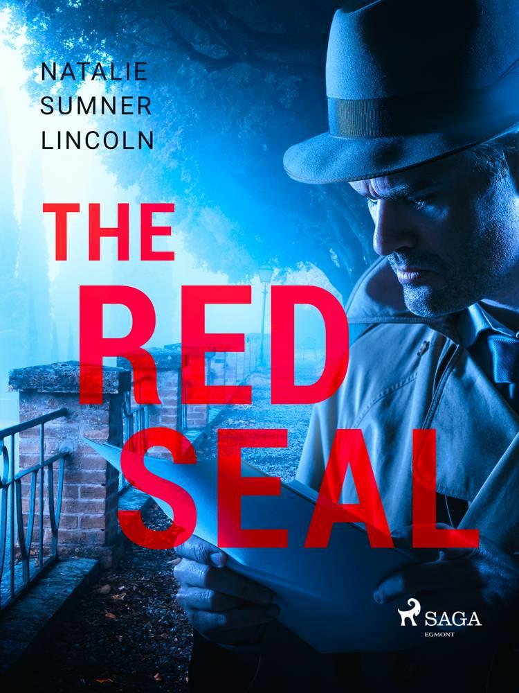 The Red Seal af Natalie Sumner Lincoln