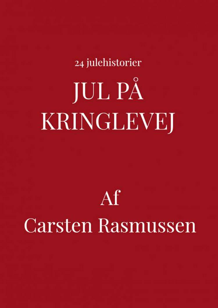 Jul på Kringlevej af Carsten Rasmussen