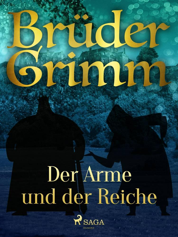 Der Arme und der Reiche af Brüder Grimm