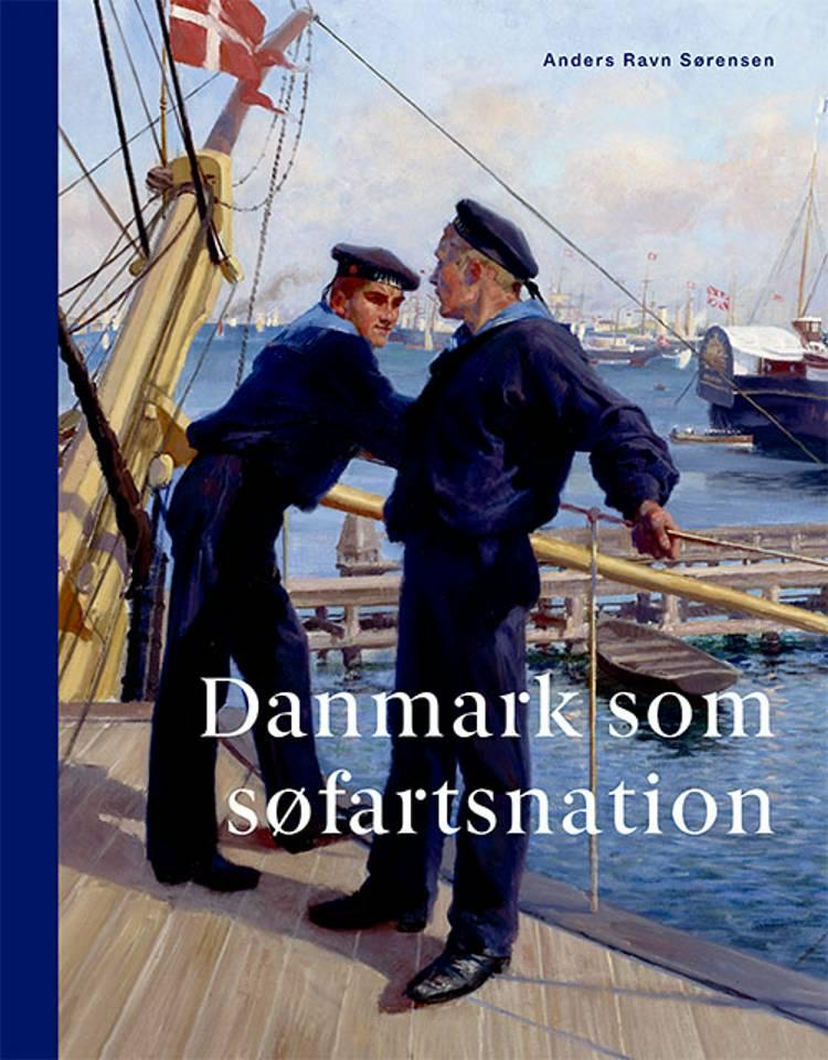 Danmark som søfartsnation af Anders Ravn Sørensen