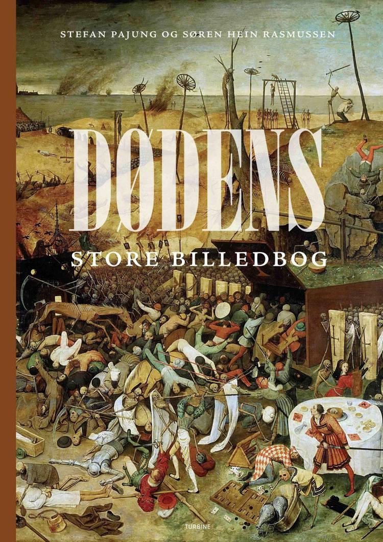 Dødens store billedbog af Søren Hein Rasmussen og Stefan Pajung
