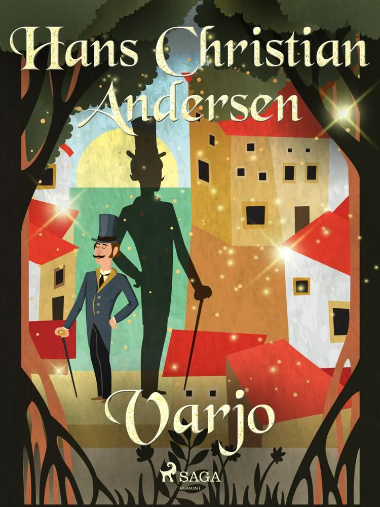 Varjo af H.C. Andersen