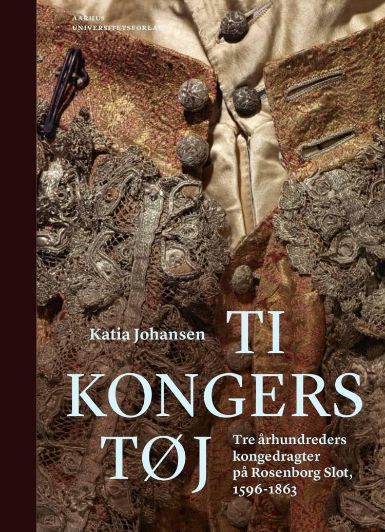 Ti kongers tøj af Katia Johansen
