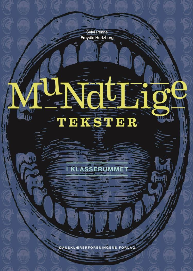 Mundtlige tekster af Frøydis Hertzberg og Sylvi Penne