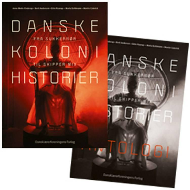 Danske kolonihistorier. Grundbog+antologi (Sampak)