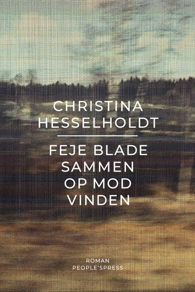 Feje blade sammen op mod vinden af Christina Hesselholdt