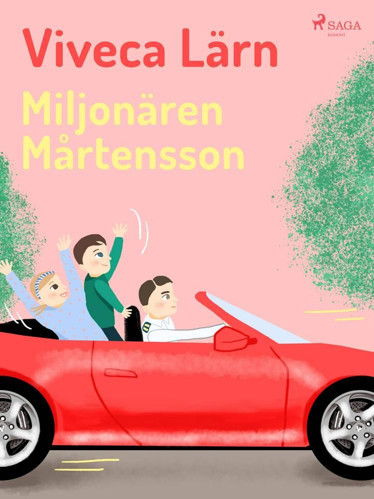 Miljonären Mårtensson af Viveca Lärn