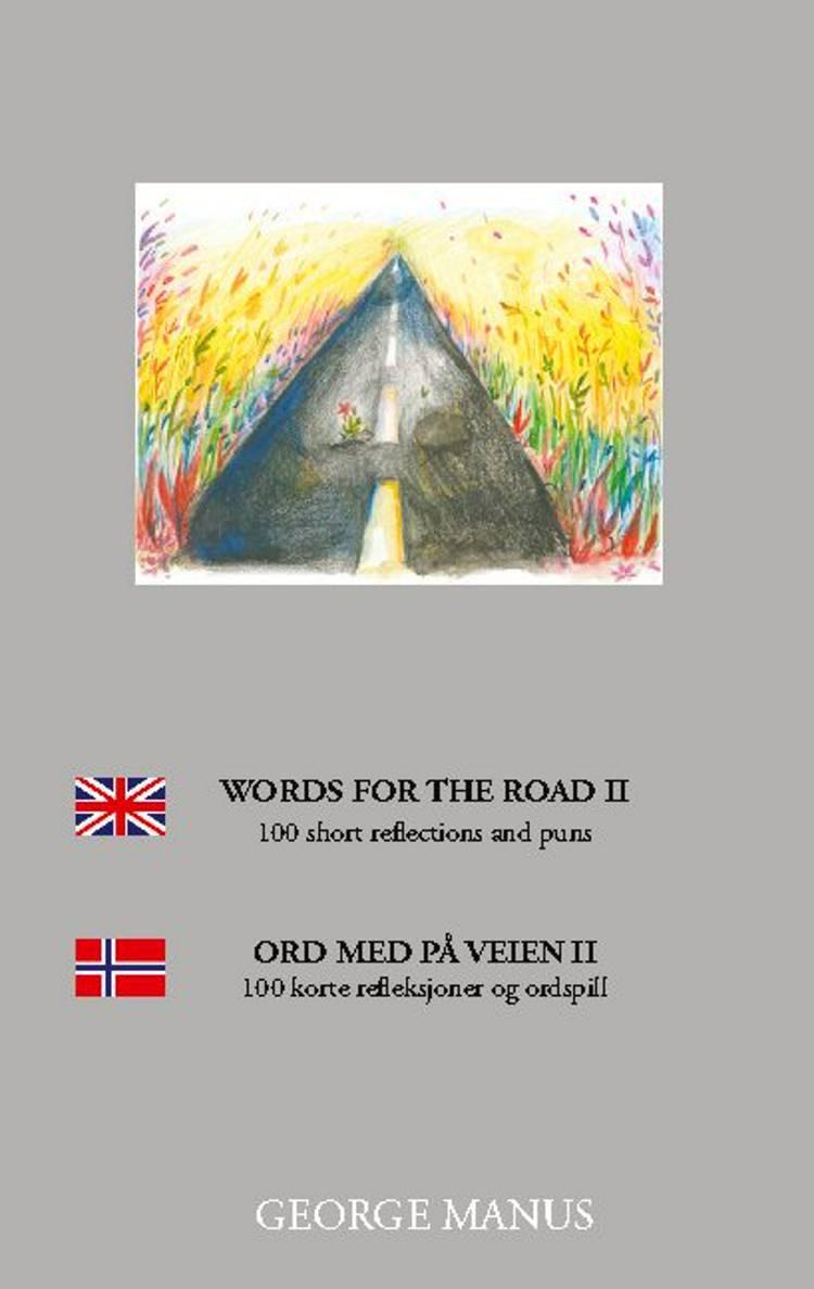 Words for the Road II af George Manus