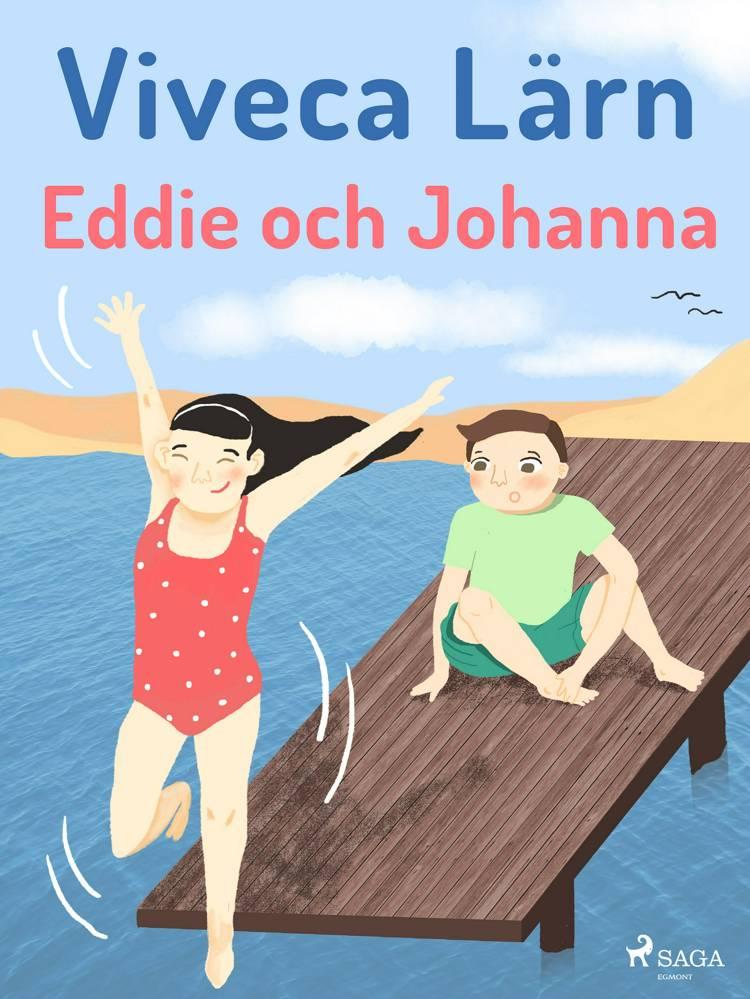 Eddie och Johanna af Viveca Lärn