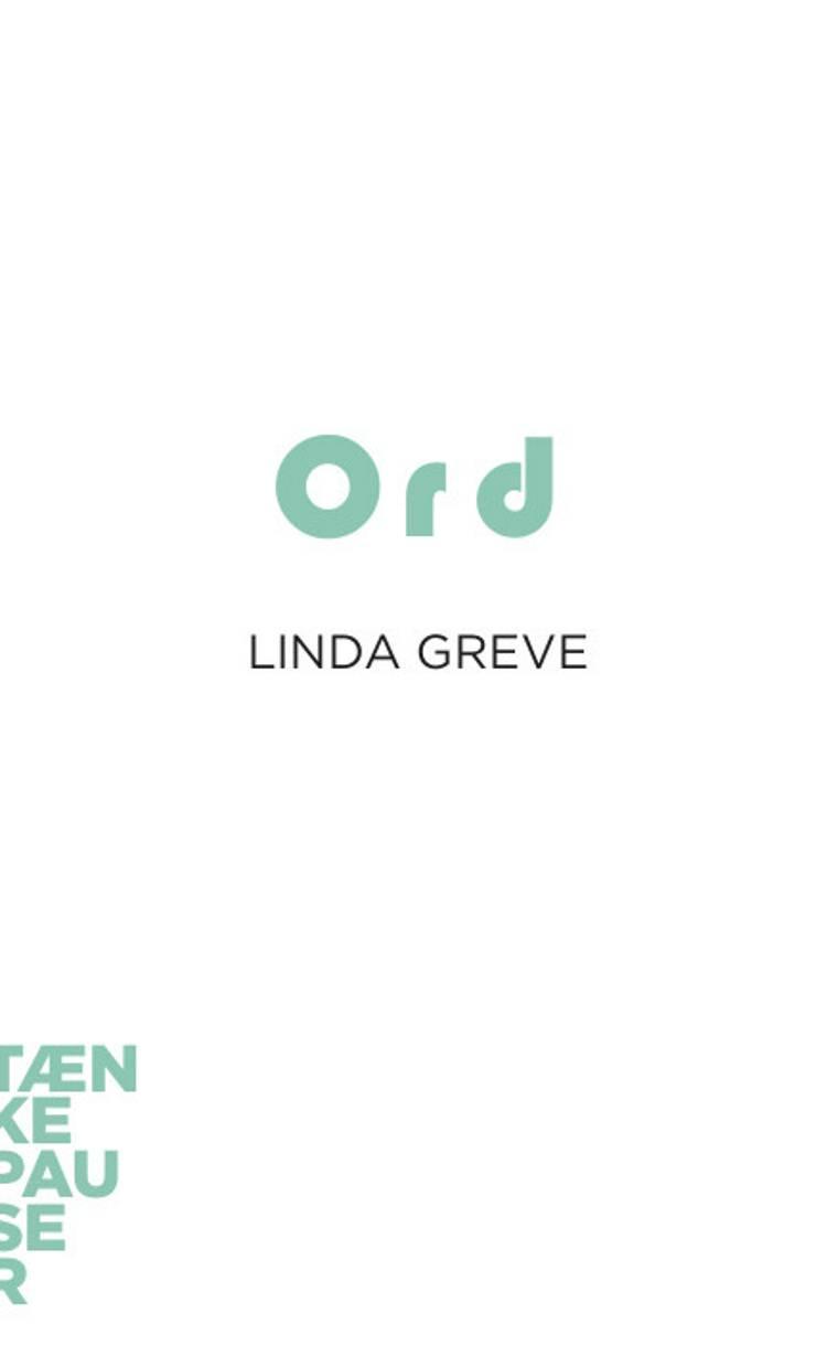 Ord af Linda Greve