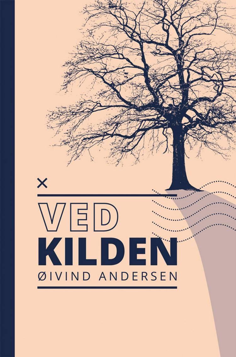 Ved kilden af Øivind Andersen