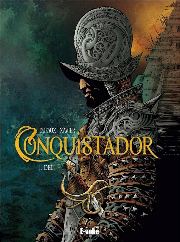 Conquistador 1 af Jean Dufaux og Philippe Xavier