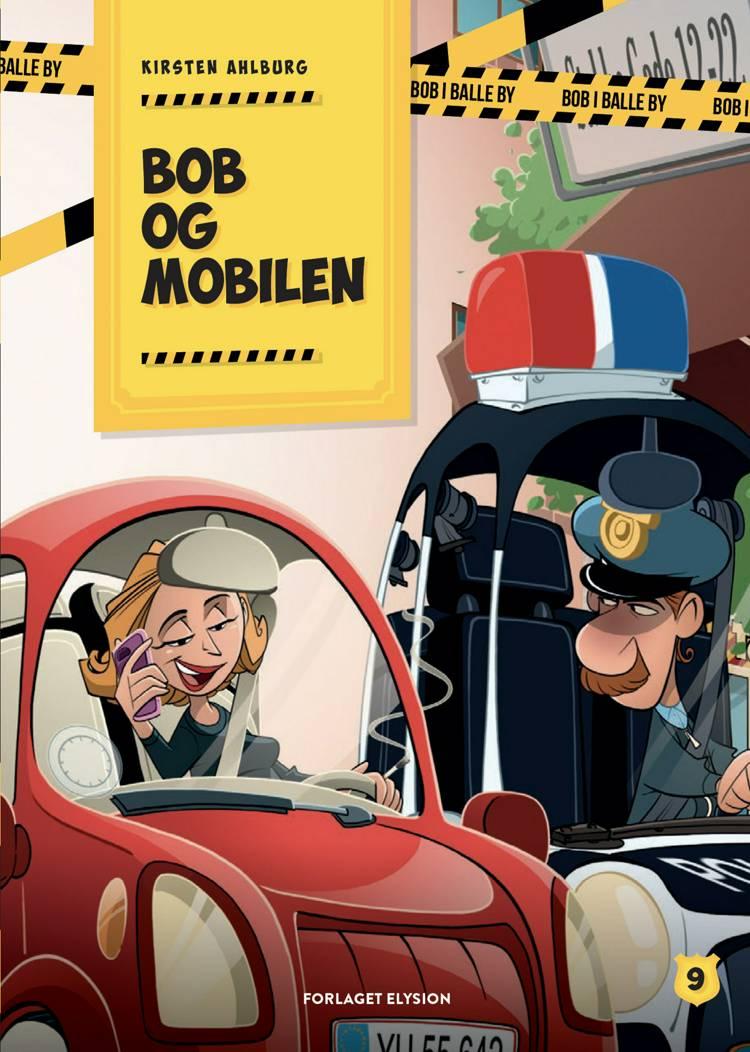Bob og mobilen af Kirsten Ahlburg
