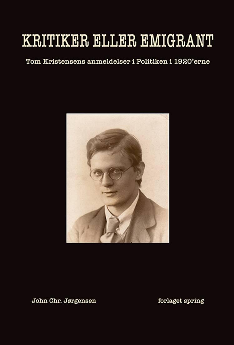 Kritiker eller emigrant af John Chr. Jørgensen