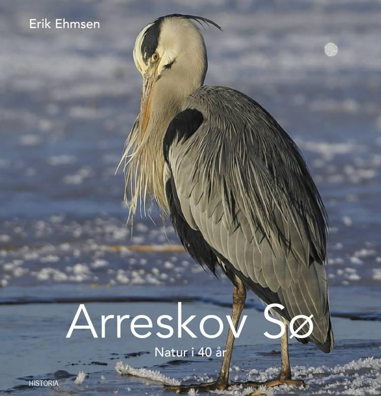 Arreskov Sø - Natur i 40 år af Erik Ehmsen