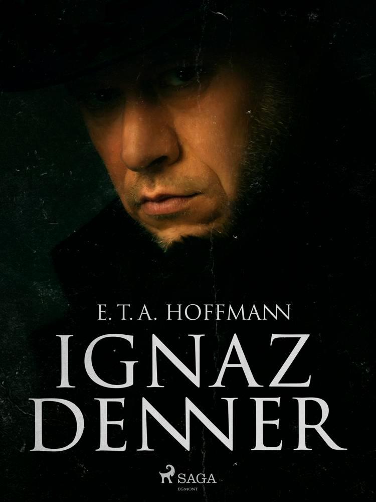 Ignaz Denner af E. T. A. Hoffmann