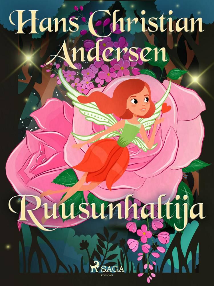 Ruusunhaltija af H.C. Andersen