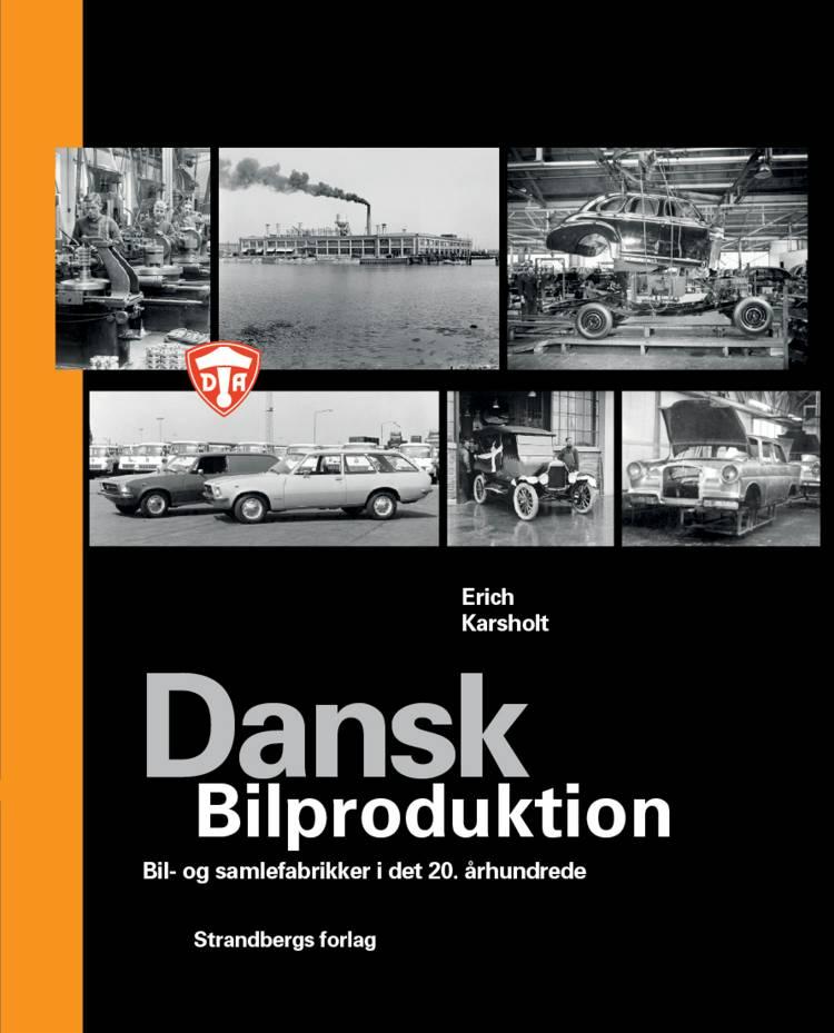 Dansk Bilproduktion af Erich Karsholt