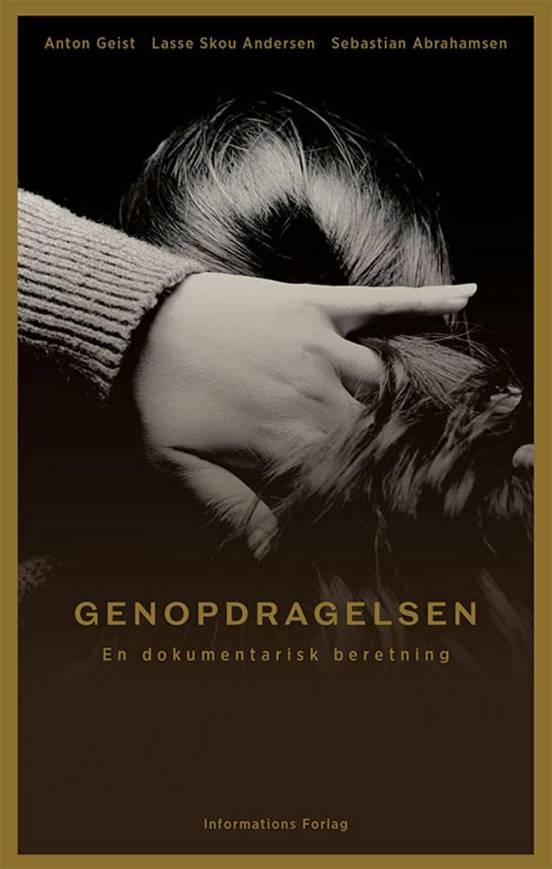 Genopdragelsen af Anton Geist, Lasse Skou Andersen og Sebastian Abrahamsen