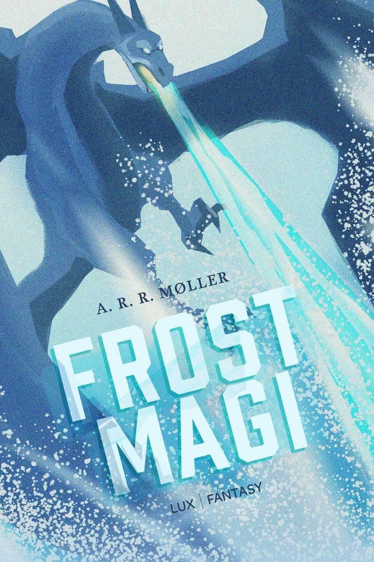 Frostmagi af A. R. R. Møller