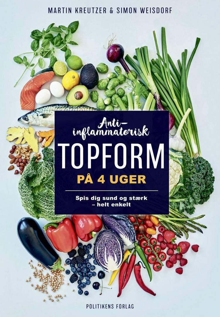 Anti-inflammatorisk topform på 4 uger af Martin Kreutzer og Simon Weisdorf