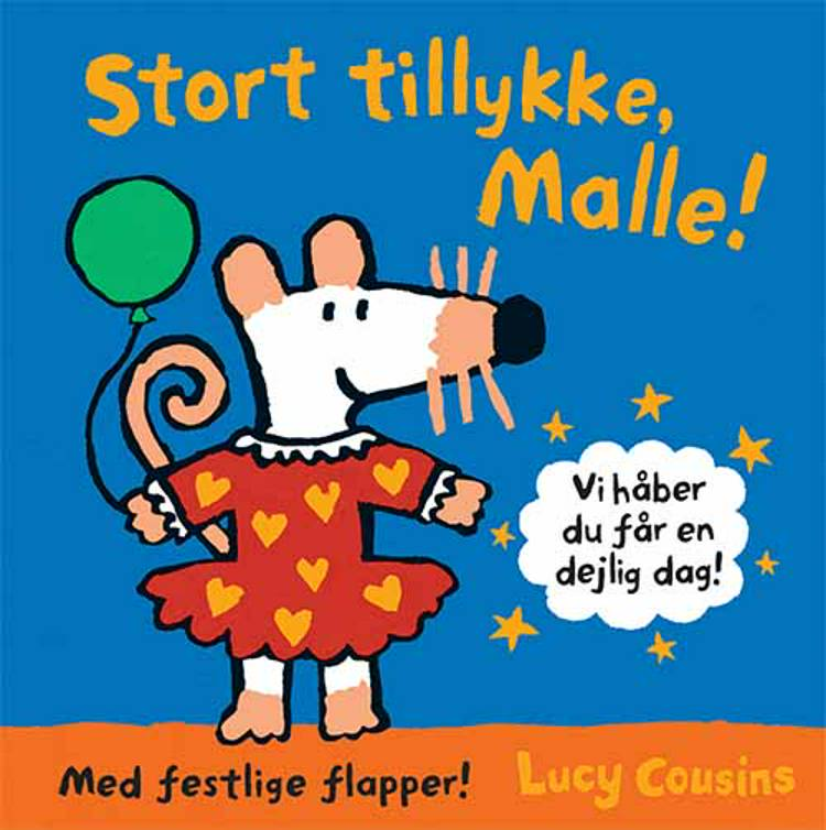 Stort tillykke, Malle! af Lucy Cousins